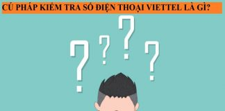 cu-phap-kiem-tra-dien-thoai-viettel-dang-su-dung-1