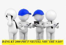dang-ky-2000-phut-viettel-goi-dien-tha-ga-khong-lo-het-tien-1